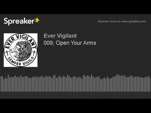009; Open Your Arms