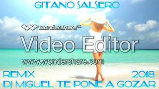 GITANO SALSERO - Dicen De Mi Los Cubanos 2018 REMIX DJ MIGUEL TE PONE A GOZAR