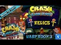 Crash Bandicoot N. Sane Trilogy: Warped! Part 7 Relics - Warp Room 3