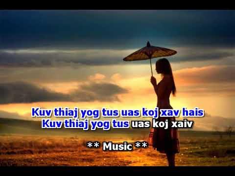 Tsom Xyooj- Gir Karaoke - Xav Yog Tus Koj Hlub