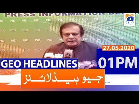Geo Headlines 01 PM | 27th May 202