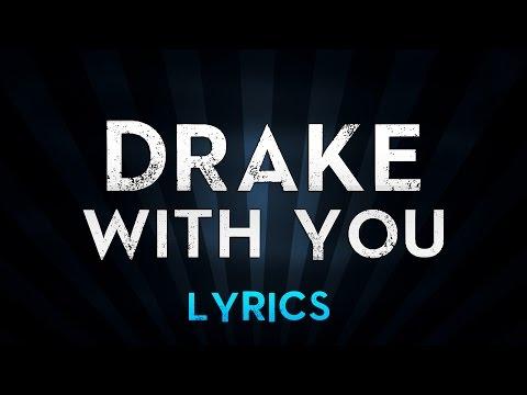 DRAKE feat.PARTYNEXTDOOR - With You (Lyrics)