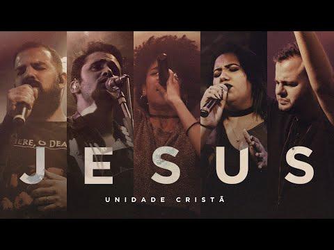 Jesus - Unidade Cristã