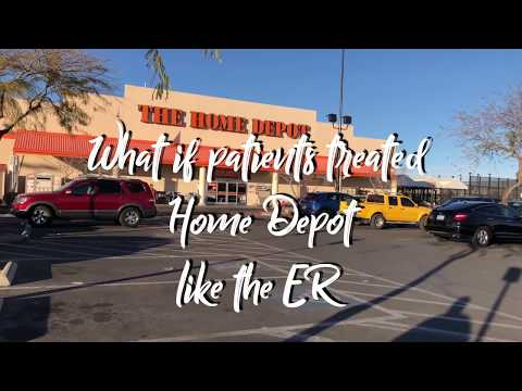 What if patients treated Home Depot like the ER