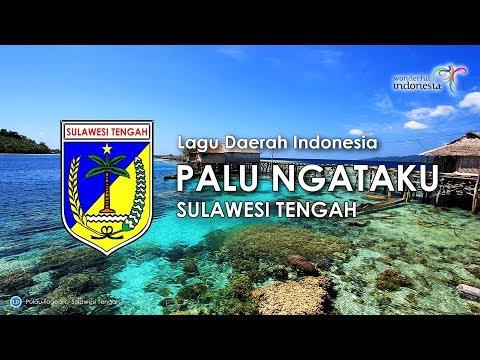 Palu Ngataku - Lagu Daerah Sulawesi Tengah (Karaoke, Lirik Dan Terjemahan)