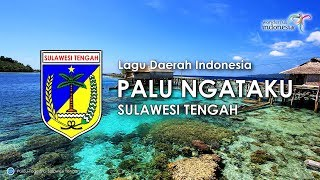 Gambar cover Palu Ngataku - Lagu Daerah Sulawesi Tengah (Karaoke, Lirik dan Terjemahan)