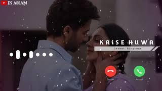 kabir-singh---kaise-hua-instrumental-ringtone-new-ringtones-2020-jn-assam