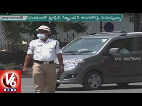 City Traffic Police facing problems in Scorching  Heat | Hyderabad