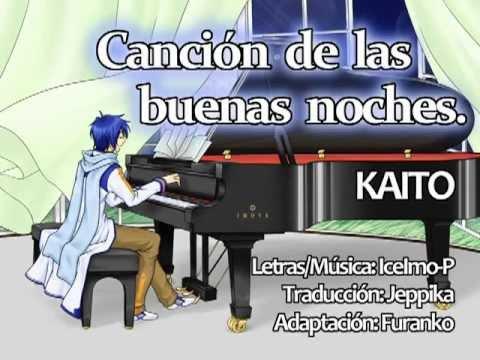 VOCALOID KAITO - Cancion de las Buenas Noches (Oyasumi no uta/おやすみの唄) en español