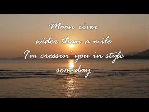 Moon River Lyrics Karaoke