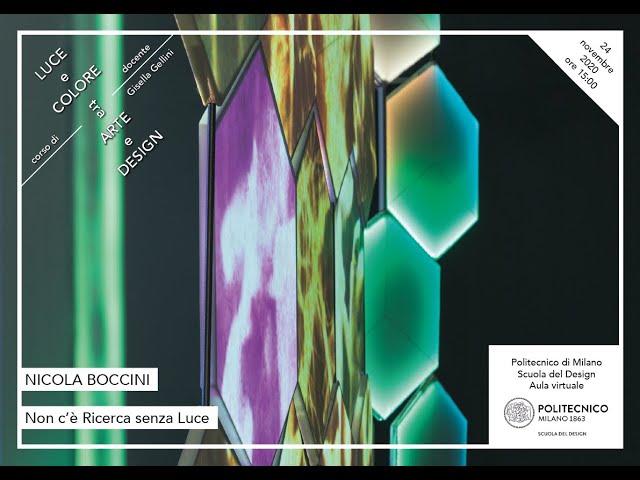 Luce e Colore tra Arte e Design | Nicola Boccini - Non c'è Ricerca senza Luce