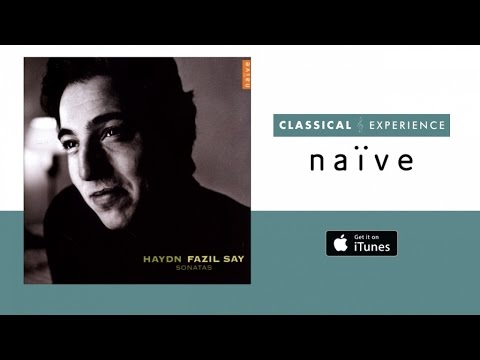 Fazil Say - Haydn: Piano Sonatas (Full Album)