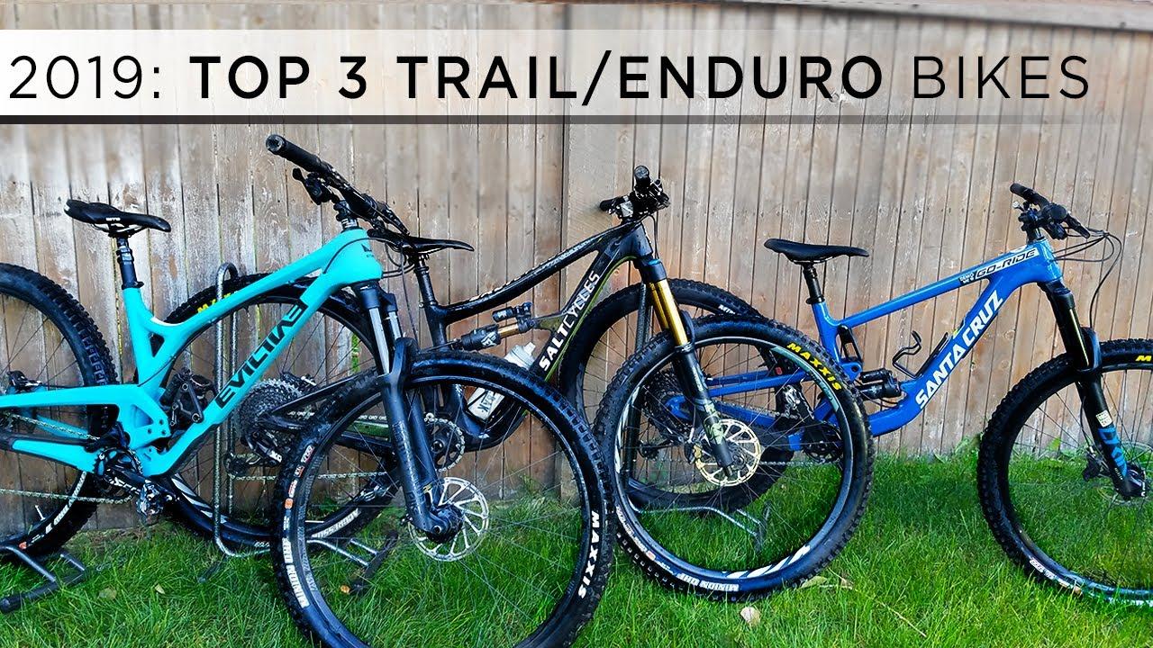 Top 3 Trail Enduro Mountain Bikes Of 2019 Youtube