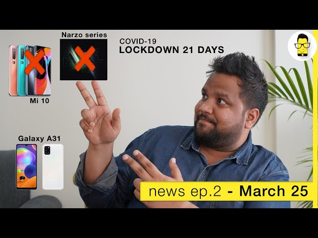 Google, LG don't want SD865, Mi 10, Narzo series launched delayed - News Ep. 2