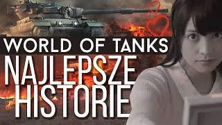 Najlepsze historie i ciekawostki z World of Tanks [tvgry.pl]