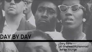 """Day By Day"" - Gary Bartz, Ali Shaheed Muhammad, & Adrian Younge"