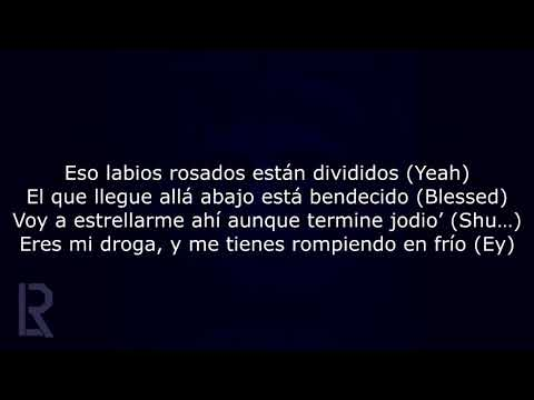 Daddy Yankee & Anuel AA - Adictiva (Letra)