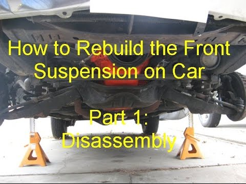 How to Rebuild Front Suspension on Car - Part 1 Disassembly