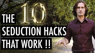 The 10 Seduction Hacks that will turn you into a Natural Ladies man permanently James Marshall TNL