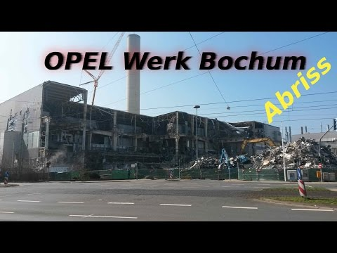 opel werk bochum der abriss 2015 teil1. Black Bedroom Furniture Sets. Home Design Ideas