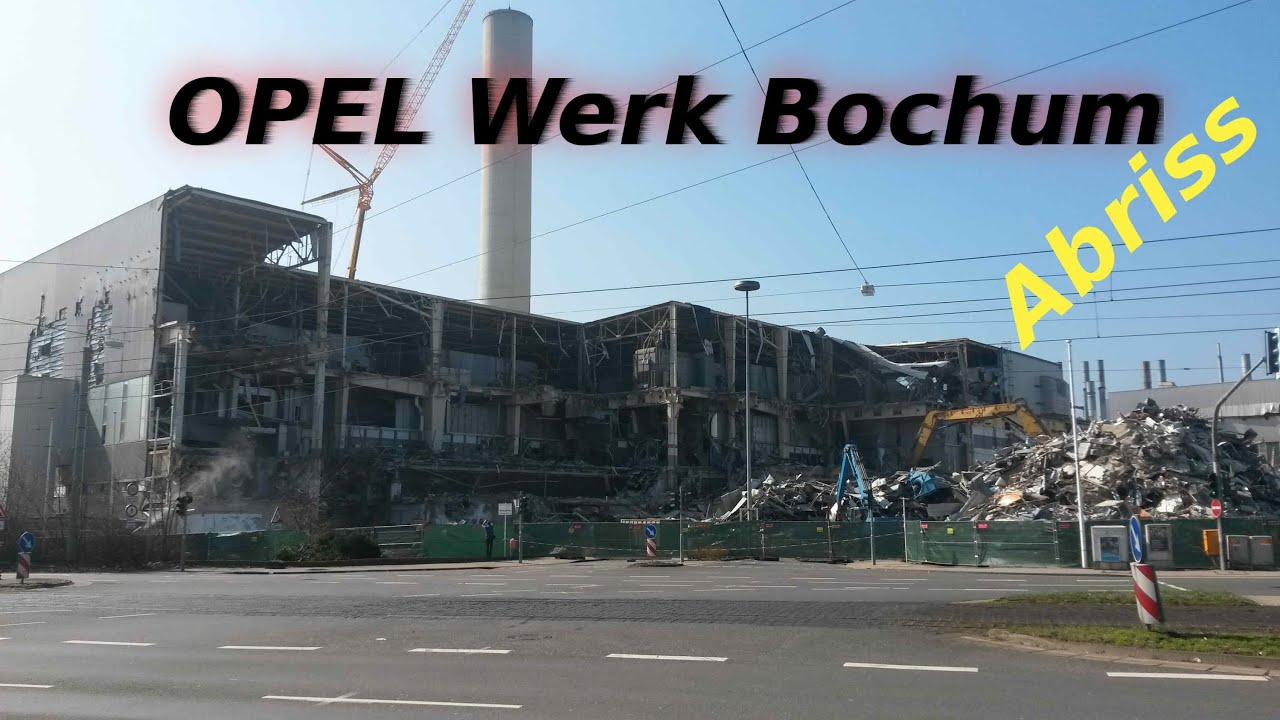 opel werk bochum der abriss 2015 teil1 youtube. Black Bedroom Furniture Sets. Home Design Ideas