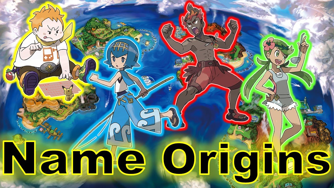 origins of the trial captains names what do they mean pokemon