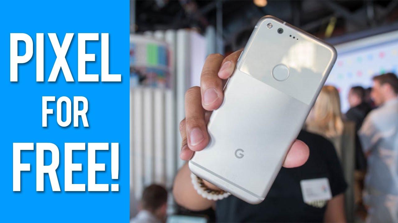Get google pixel for free