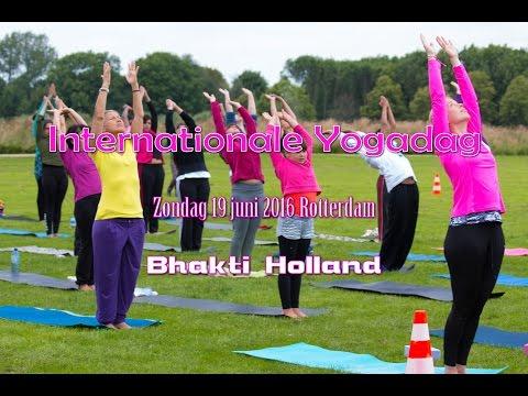 Bhakti Holland - Internationale Yogadag 19 juni 2016 Rotterdam