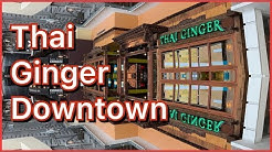Thai Food Downtown Seattle: Thai Ginger in Pacific Place (August 1, 2019)