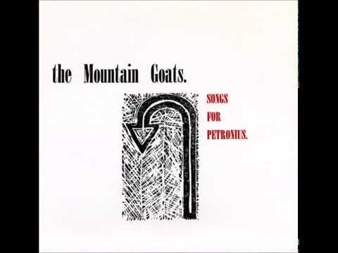 The Mountain Goats - Songs for Petronius [Full]