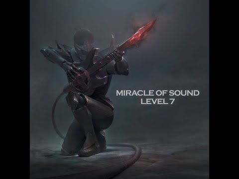 Miracle Of Sound - LEVEL 7 (Full album)