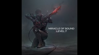 Repeat youtube video Miracle Of Sound - LEVEL 7 (Full album)