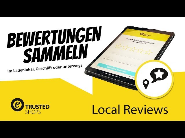 Trusted Shops Local Reviews (Lokale Bewertung) kurz erklärt