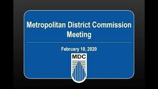 Metropolitan District Commission Meeting of February 10, 2020