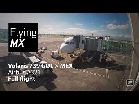 Volaris 739 | Guadalajara-Mexico city | Airbus A321 | Vuelo completo full flight pax view