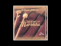Música Relajante... Marimba - Oye La Marimba