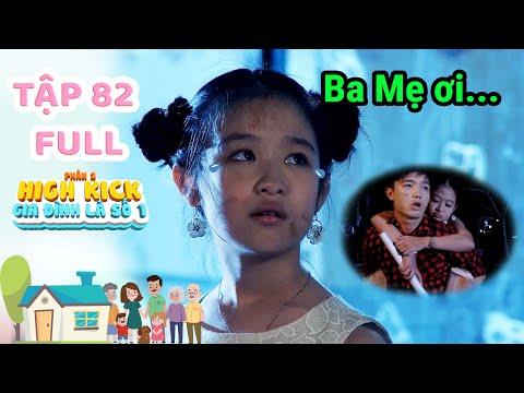 Gia đình là số 1 Phần 2 | Tập 82 Full: Bi kịch cuộc đời Lam Chi: đi lạc & vất vả mưu sinh 'Trả Nợ'