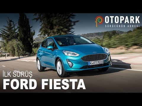 Ford Fiesta | İlk Sürüş