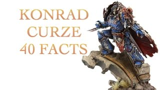 40 Facts and Lore about Konrad Curze Warhammer 40k