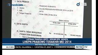 Lahan Prabowo di Kaltim dan Aceh Tak Masuk LHKPN