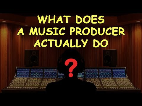 What does a Music Producer Actually Do?