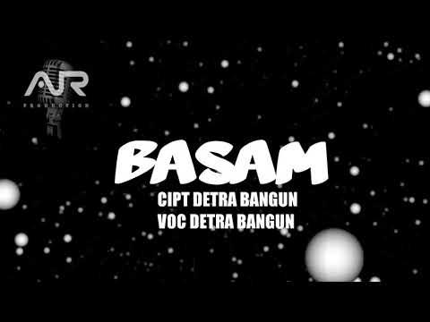 TERBARU - LAGU POP KARO 2018 - BASAM - DETRA BANGUN - Official Music