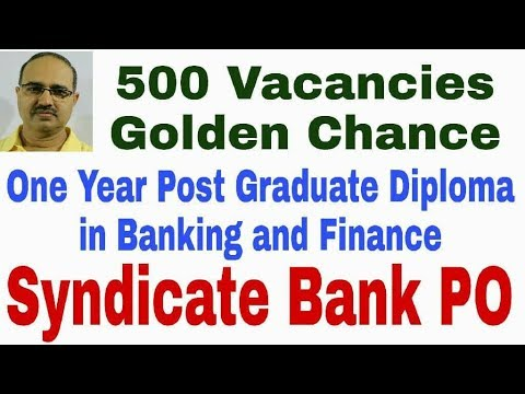 Syndicate Bank PO: One year Post Graduate Diploma in Banking and Finance #Amar Sir