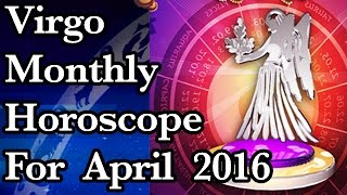 virgo monthly horoscope for april 2016 in hindi   prakash astrologer