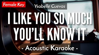 Download lagu (KARAOKE) I LIKE YOU SO MUCH YOU'LL KNOW IT - YSABELLE CUEVAS (FEMALE KEY | ACOUSTIC GUITAR)
