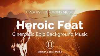 (No Copyright Music) Heroic Feat