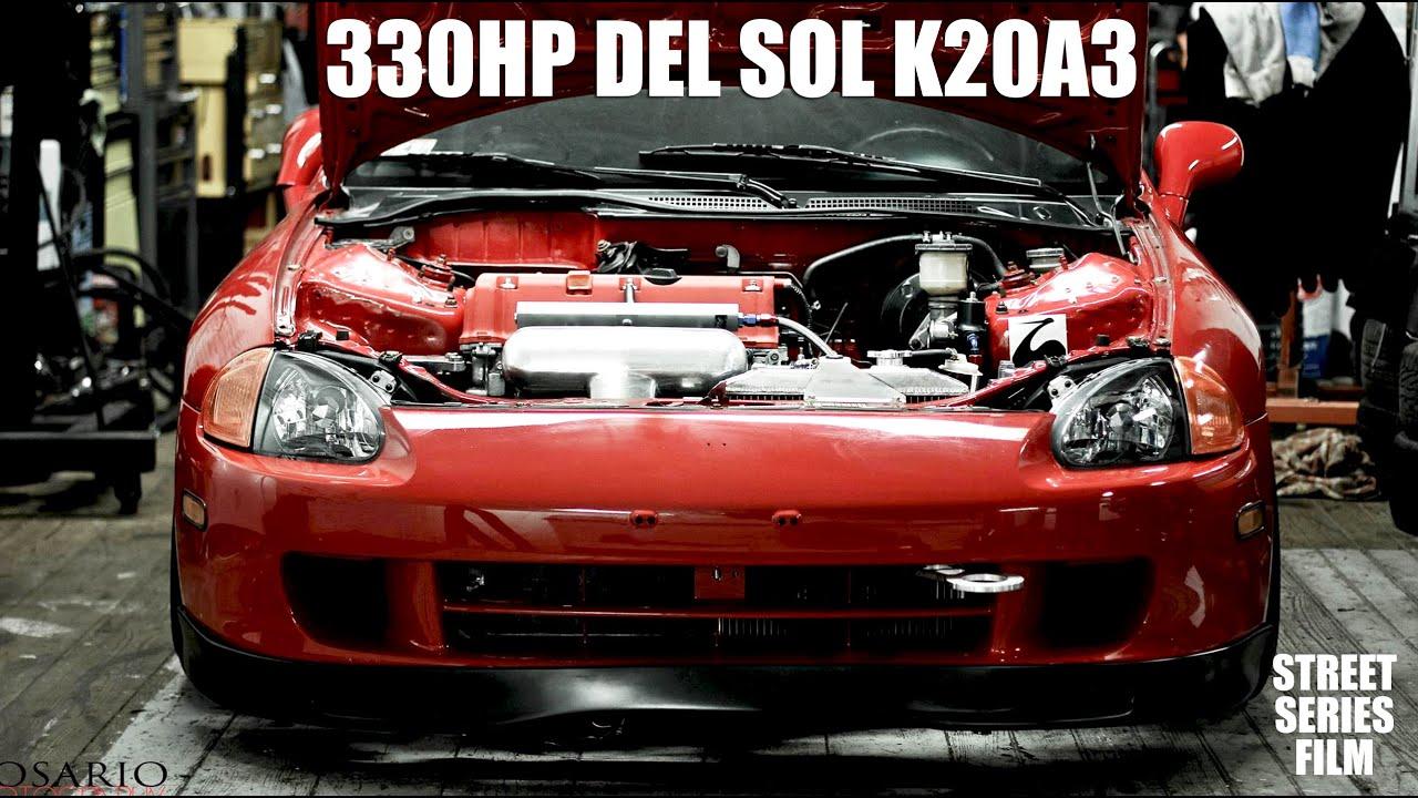 Honda Del Sol 330HP K20a3 All Motor V2 - Street series film