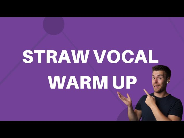 Straw Vocal Warm Up Exercise #13 - Vocal Stretch And Agility