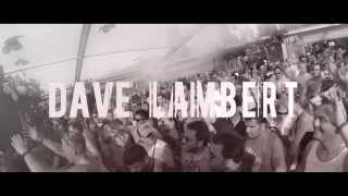 DAVE LAMBERT Tomorrowland 2013 + 11 gigs in 1 weekend