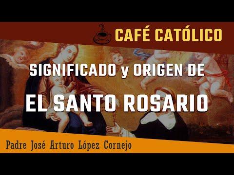 Significado y origen de EL SANTO ROSARIO  - ☕ Café Católico - Padre Arturo Cornejo ✔️
